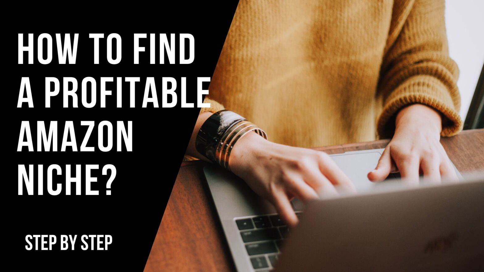 How to Find a Profitable Amazon Niche